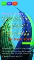 Betty and Pansy's Severe Queer Review of New York An Irreverent, Opiniatd Guide to the Bars,...