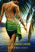 Foreign Affairs Erotic Travel Tales