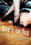 She's on Top Erotic Stories of Female Dominance and Male Submission