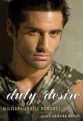 Duty and Desire : Military Erotic Romance