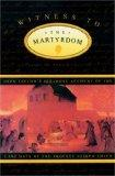 Witness to the Martyrdom: John Taylor's Personal Account of the Last Days of the Prophet Jos...