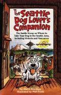The Seattle Dog Lover's Companion - Steve Giordano - Paperback