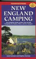 New England Camping: The Complete Guide to More than 15,000 Campsites in New England - Steph...