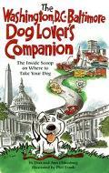 The Dog Lover's Companion to Washington, DC-Baltimore