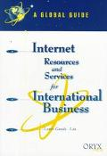 Internet Resources and Services for International Business A Global Guide