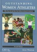 Outstanding Women Athletes Who They Are and How They Influenced Sports in America