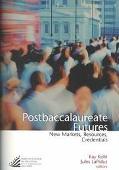Postbaccalaureate Futures New Markets, Resources, Credentials