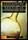 Chemistry Resources in the Electronic Age