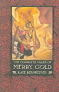 Complete Tales of Merry Gold
