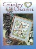 Cross-Stitch Country Charm: 53 Captivating Cross -Stitch Designs to Decorate Your Home with ...