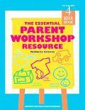 Essential Parent Workshop Resource The Teacher's Idea Book, 4