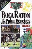 Insiders' Guide to Boca Raton and Palm Beach