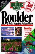 Insiders' Guide to Boulder and the Rocky Mountain National Park - Reed Glenn - Paperback