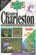 Insiders Guide to Greater Charleston