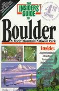 The Insiders' Guide to Boulder and the Rocky Mountain National Park - Reed Glenn - Paperback...