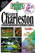 The Insiders' Guide to Charleston, SC
