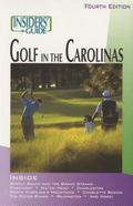 Insiders' Guide to Golf in the Carolinas, 4th