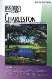 The Insiders' Guide to Charleston