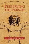 Preserving the Person A Look at the Human Sciences