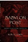 Babylon Post And Other Uncommon Tales From Jeremiah