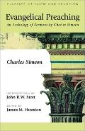 Evangelical Preaching An Anthology of Sermons by Charles Simeon