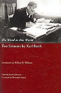 Word in This World: Two Sermons