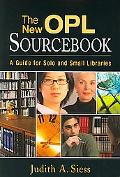 New Opl Sourcebook A Guide for Solo And Small Libraries