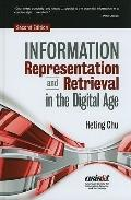 Information Representation and Retrieval in the Digital Age, Second Edition