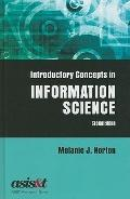 Introductory Concepts in Information Science, Second Edition