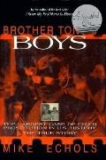 Brother Tony's Boys The Largest Case of Child Prostitution in U.S. History The True Story
