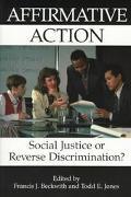 Affirmative Action Social Justice or Reverse Discrimination?