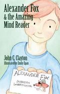 Alexander Fox and the Amazing Mind Reader
