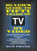 Buyer's Guide to Fifty Years of TV on Video