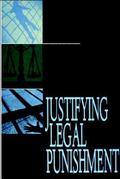 Justifying Legal Punishment