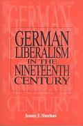 German Liberalism in the Nineteenth Century