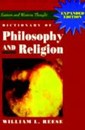 Dictionary of Philosophy and Religion Eastern and Western Thought