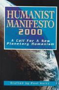 Humanist Manifesto 2000 A Call for New Planetary Humanism