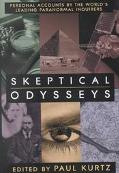 Skeptical Odysseys Personal Accounts by the World's Leading Paranormal Inquirers