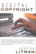 Digital Copyright Protecting Intellectual Property on the Internet