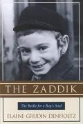 Zaddik The Battle for a Boy's Soul