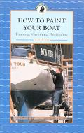 How to Paint Your Boat Painting, Varnishing, Antifouling