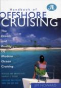 Handbook of Offshore Cruising The Dream and Reality of Modern Ocean Cruising