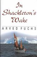In Shackleton's Wake