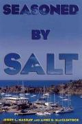 Seasoned by Salt A Voyage in Search of the Caribbean