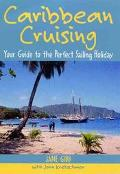Caribbean Cruising Your Guide to the Perfect Sailing Holiday