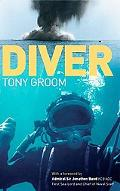 Diver: A Royal Navy and Commercial Diver's Journey through Life and around the World