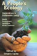 People's Ecology Explorations in Sustainable Living