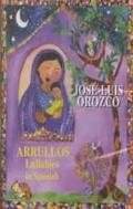 Arrullos/Lullabies in Spanish (Spanish Edition)