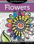 Zenspirations(TM) Coloring Book Flowers