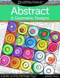 Zenspirations(TM) Coloring Book Abstract and Geometric Designs